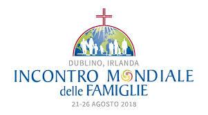 incontro mondiale famiglie 2018 dublino